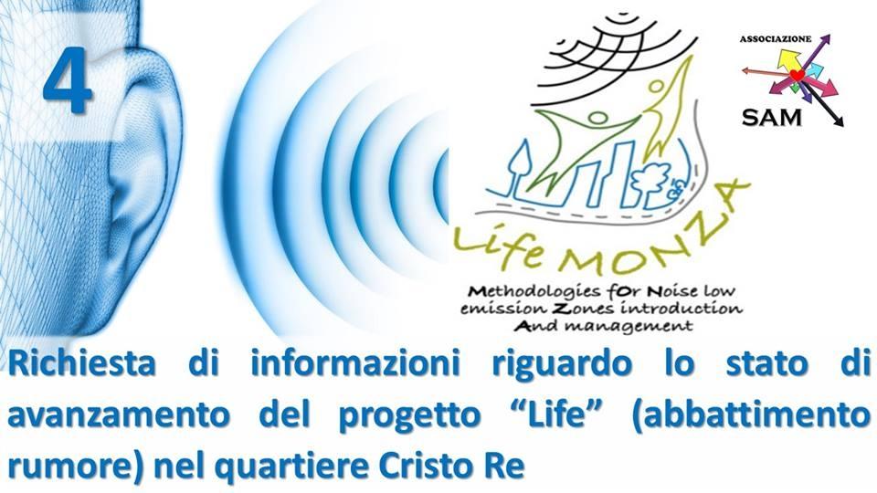 """Richiesta di informazioni riguardo lo stato di avanzamento del progetto """"Life"""" (abbattimento rumore) nel quartiere Cristo Re"""