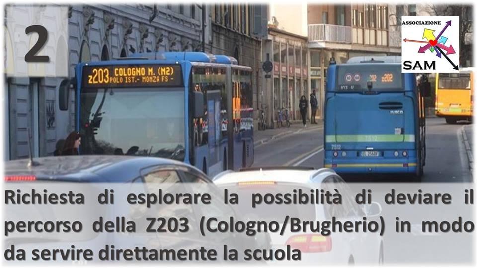 Richiesta di esplorare la possibilità di deviare il percorso della Z203 (Cologno/Brugherio) in modo da servire direttamente la scuola