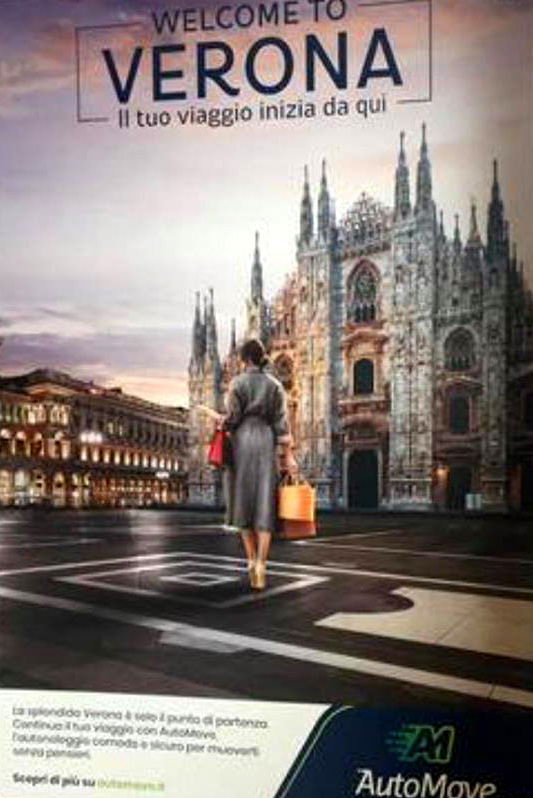 """""""Welcome to Verona""""… ma sul manifesto c'è il Duomo di Milano"""